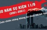 20 năm sự kiện 11/9: Cuộc chiến chống khủng bố chưa thể kết thúc